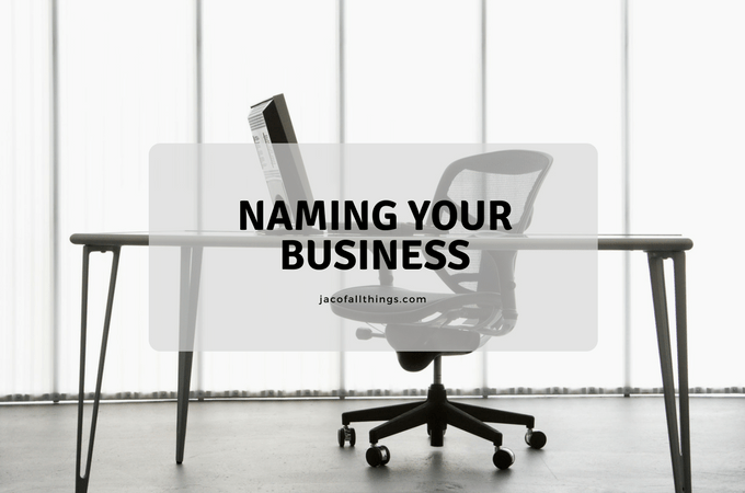 Tips for Naming Your Business – How to Choose the Perfect Name for your Business