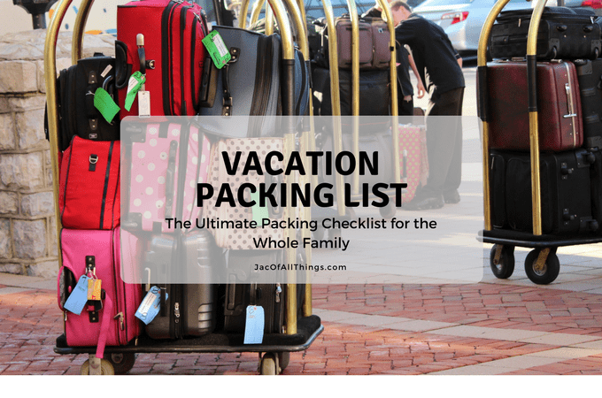 Vacation Packing List – The Ultimate Packing Checklist (Free Printable)