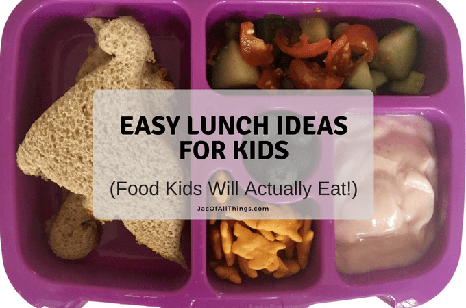 Easy Lunch Ideas (Food Kids Will Actually Eat!) (Free Printable)