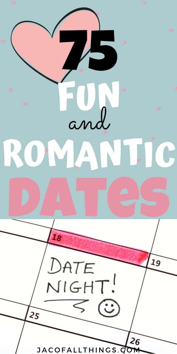 75 fun and romantic date night ideas for you and your love. Plan your next date night with your husband, wife, boyfriend, or girlfriend.