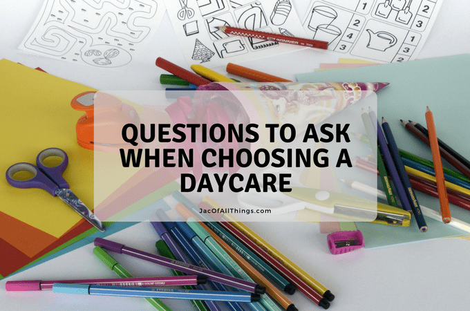 Questions to Ask When Choosing a Daycare – Free Checklist for Choosing a Daycare