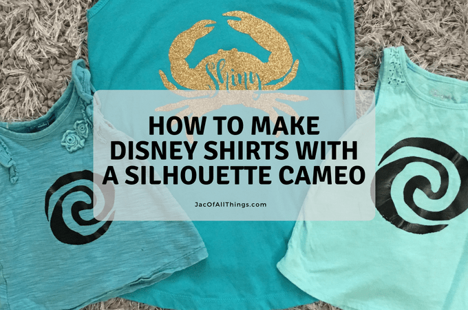 How to Make Disney Shirts with a Silhouette Cameo