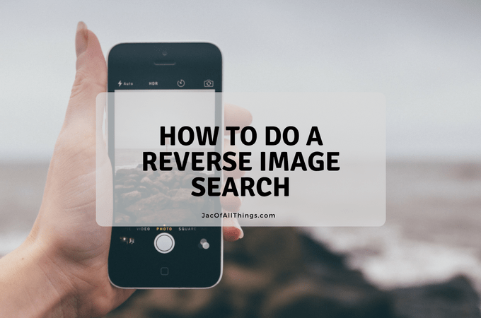 How to Do a Reverse Image Search from your Computer or