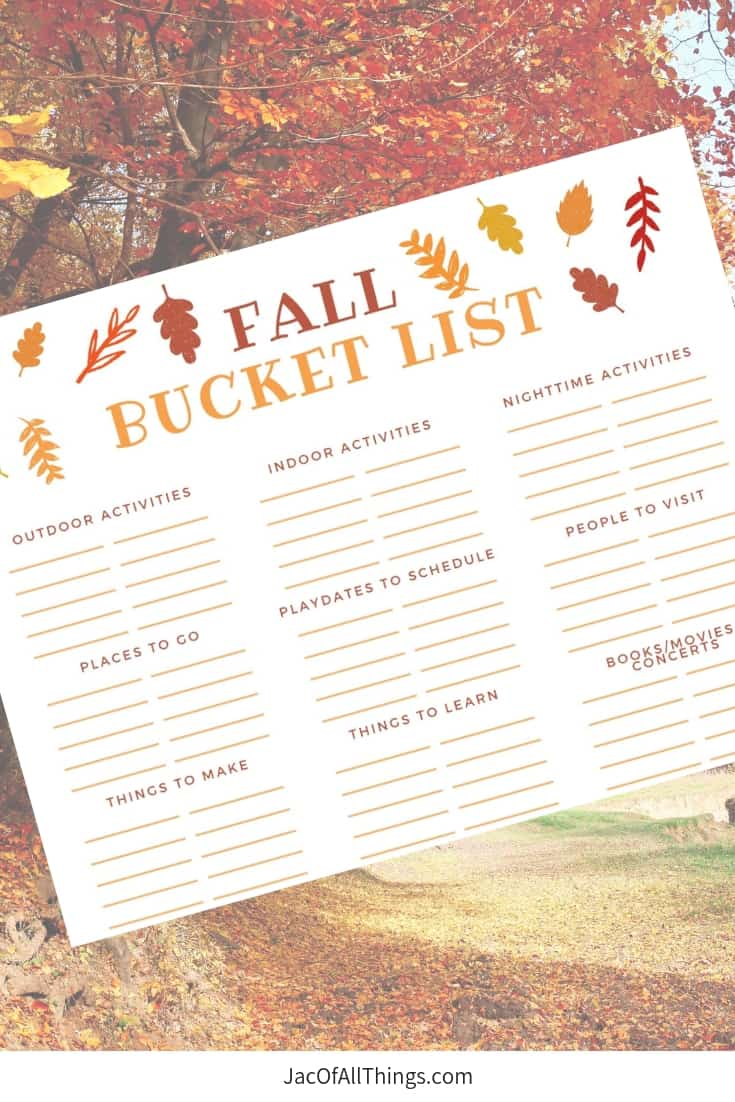 Plan out your fall bucket list with this free printable. Keep track of the activities you want to do in the fall with your kids or your whole family. Read more for why you should have a fall bucket list and ideas and indoor and outdoor activities to include.