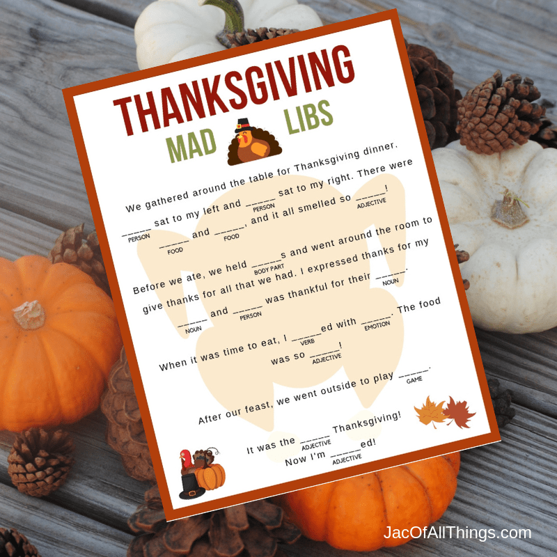 Download your printable Thanksgiving Mad Libs now! Perfect for children and adults for hours of fun!