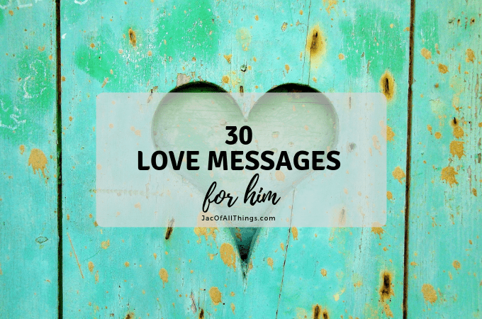 30 Romantic Love Messages for Him