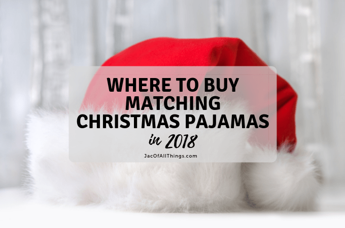 Where to Buy Matching Christmas Pajamas for the Family in 2018