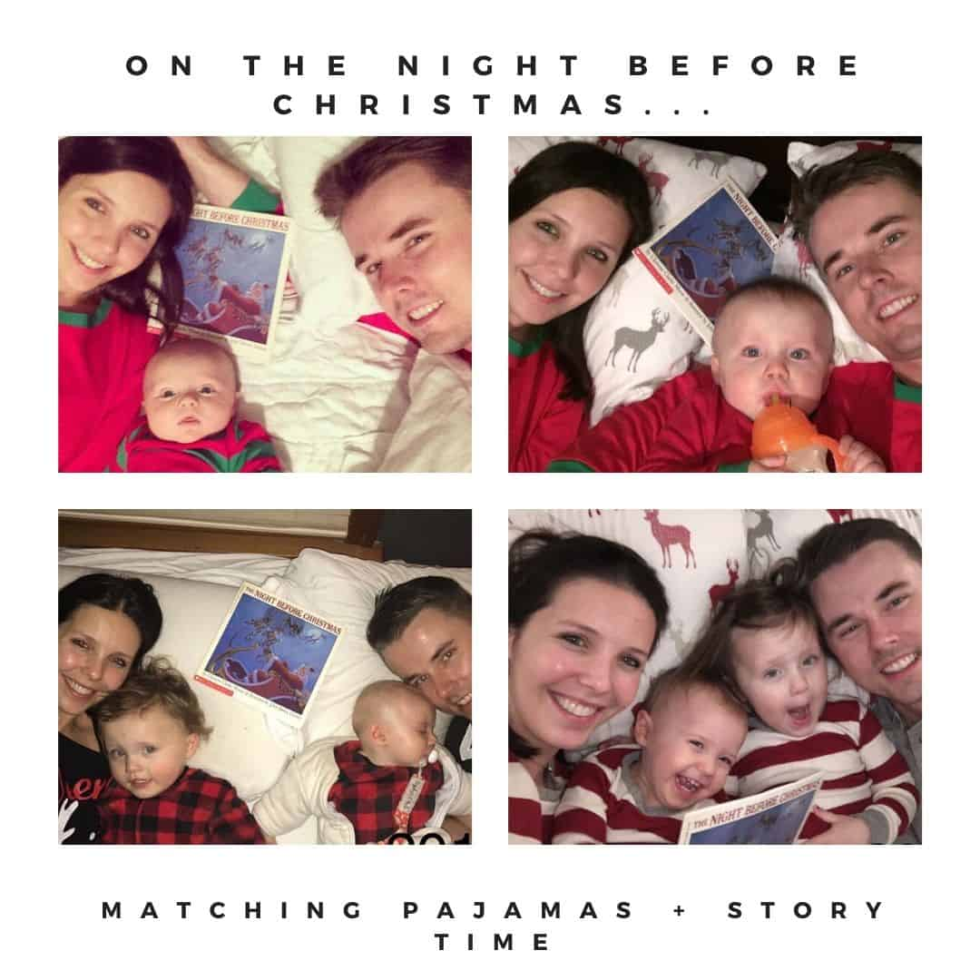On the night before Christmas, we wear matching pajamas and read a story together.