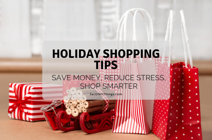 Best Holiday Shopping Tips to Save Money, Reduce Stress, and Shop Smarter