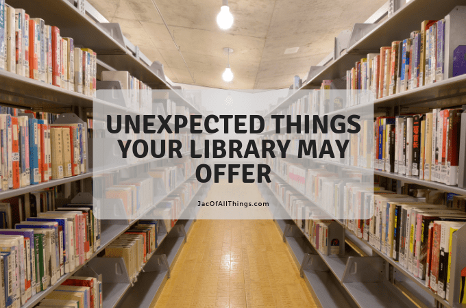 Unexpected Things Your Library May Offer
