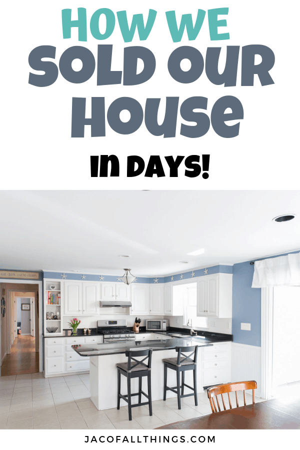 Learn how we sold our house in just days! Everything you need to know about home staging, preparing your house to sell, and what to do day of a showing! You can sell your house fast too! #homeselling #sellyourhome
