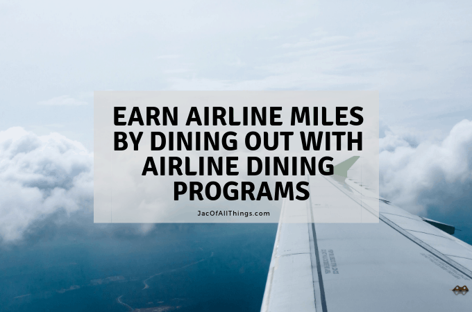 Earn Airline Miles by Dining Out with Airline Dining Programs