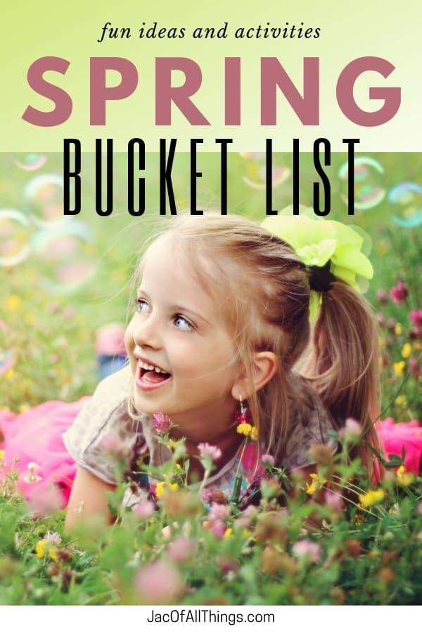 Spring Bucket List Fun Ideas and Activities