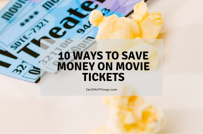 10 Ways to Save Money on Movie Tickets