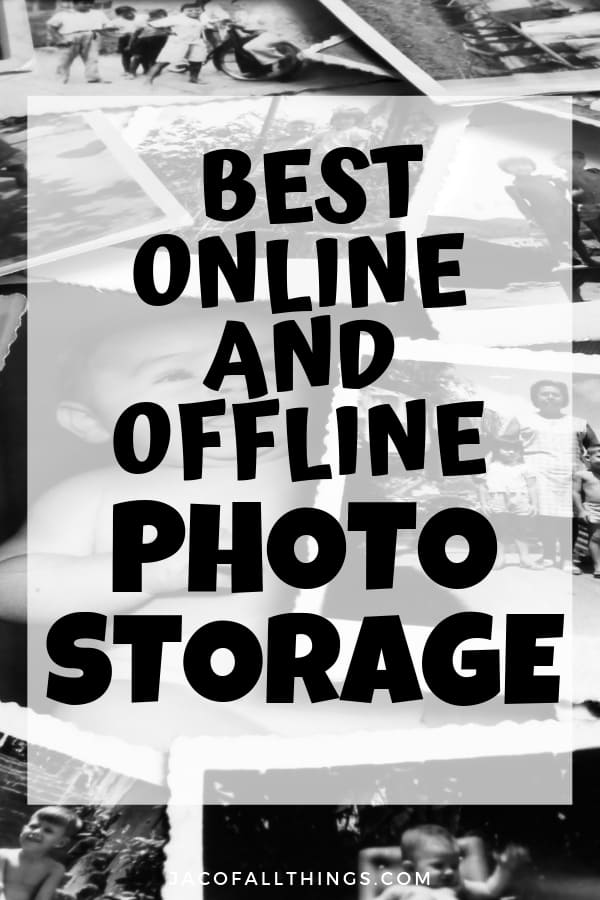 Best online and offline photo storage