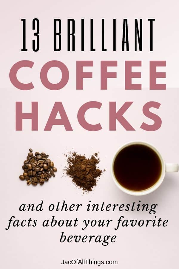 Coffee hacks and coffee facts cup of coffee