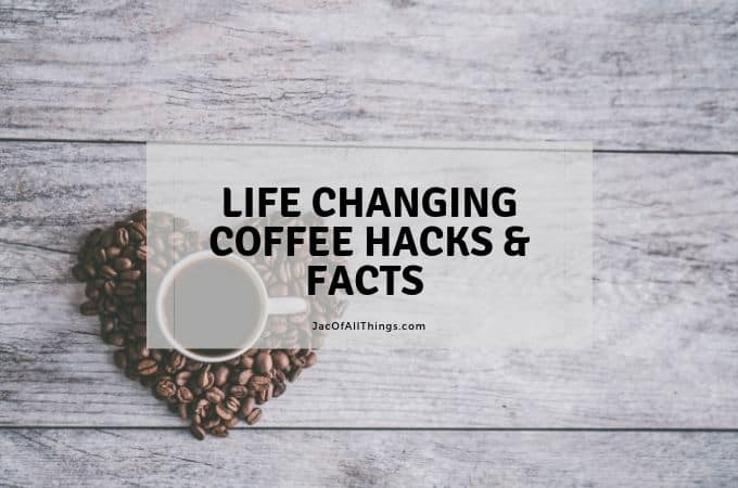 Brilliant Coffee Hacks That Will Change Your Life (And other interesting coffee facts)