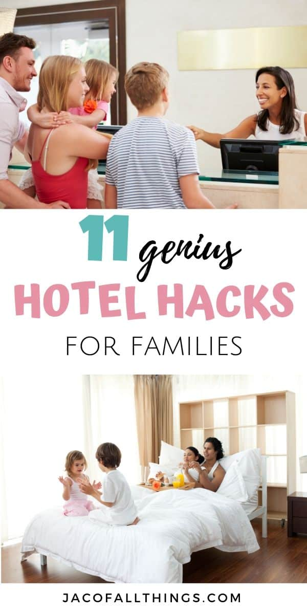 These clever family hotel hacks will make your next hotel stay so much better! Traveling with kids is easier with these great tips and tricks for hotel stays to use on your next vacation. #traveltips #hotel #hoteltrips #hotelhacks