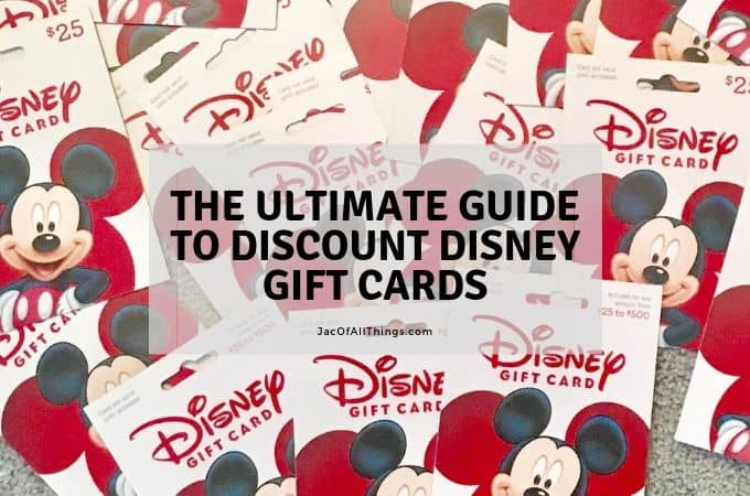 Discount Disney Gift Cards; Everything you need to know (2019)
