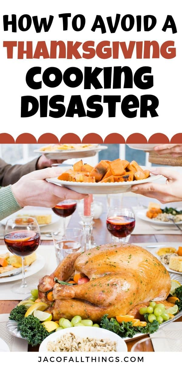 how to avoid a thanksgiving cooking disaster