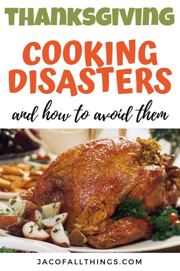 thanksgiving cooking disasters (and how to avoid them)