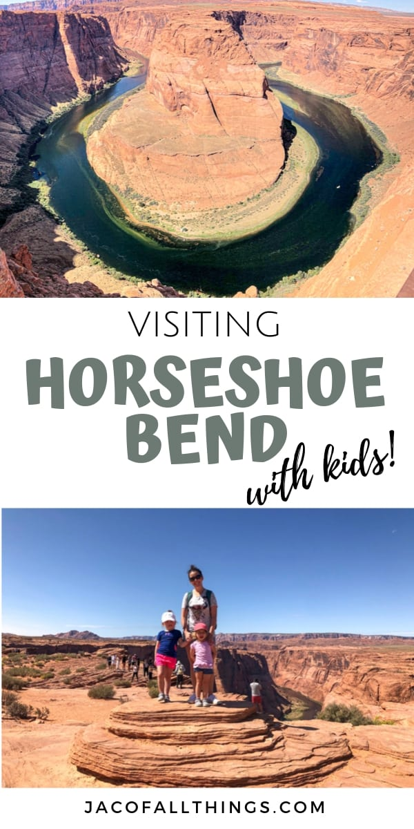 Your complete travel guide to visiting Horseshoe Bend with kids