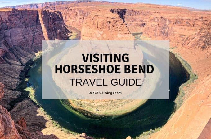 Visiting Horseshoe Bend: Travel Guide (with kids!)