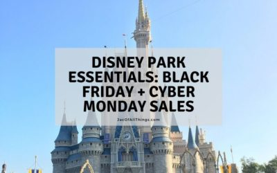 Disney Park Essentials Black Friday and Cyber Monday Deals
