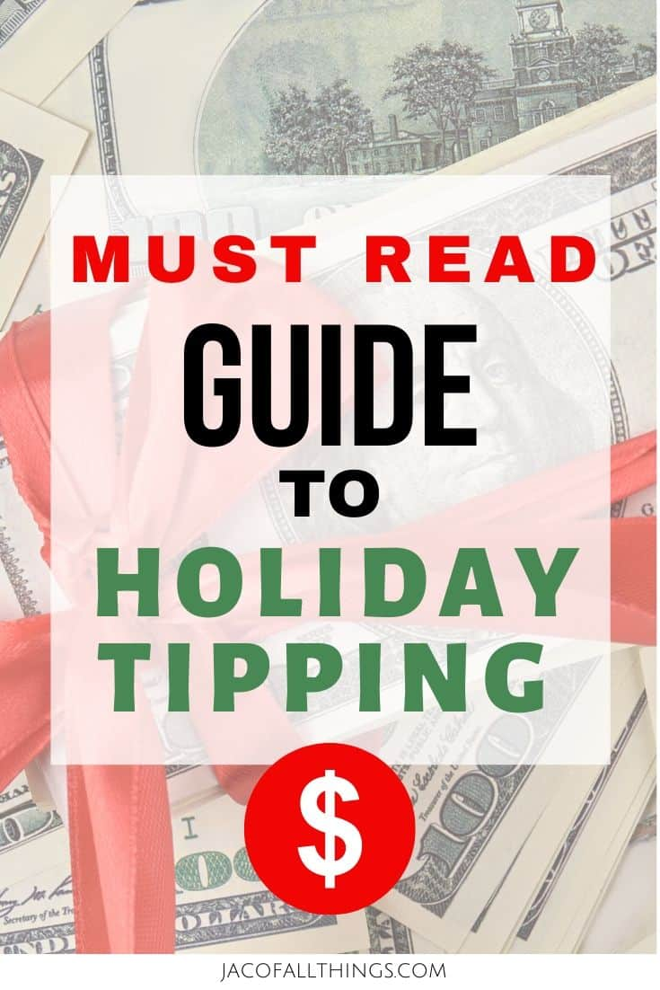 Are you overwhelmed or anxious thinking about holiday tipping? Wondering how much to tip or even if to tip? Read this guide to holiday tipping to know how much to tip everyone from your mailman to your hairdresser this holiday and Christmas season.