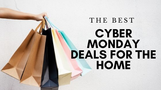 Cyber Monday deals for the home