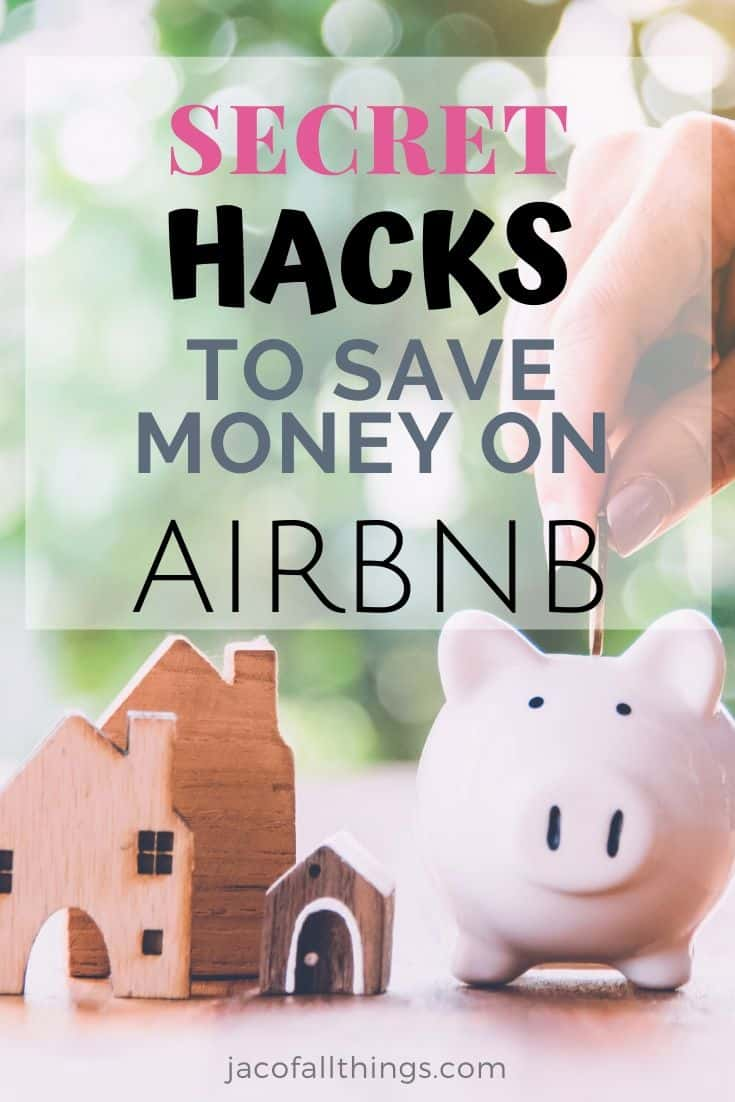 Learn these secret hacks to saving money on Airbnb. These Airbnb deals will save you a ton!