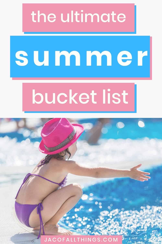 Summer Bucket List and activities