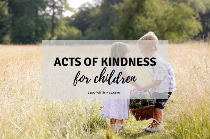 65 Acts of Kindness for Children