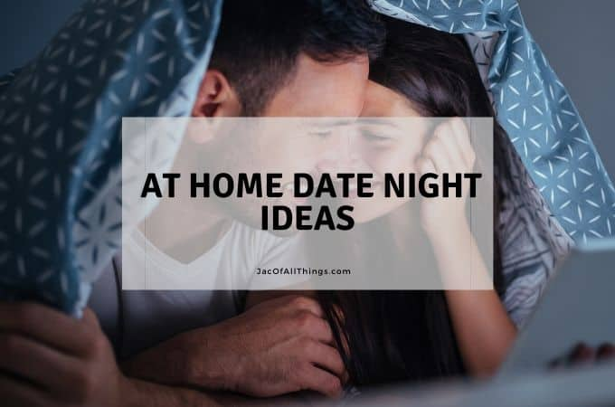 35 At Home Date Night Ideas
