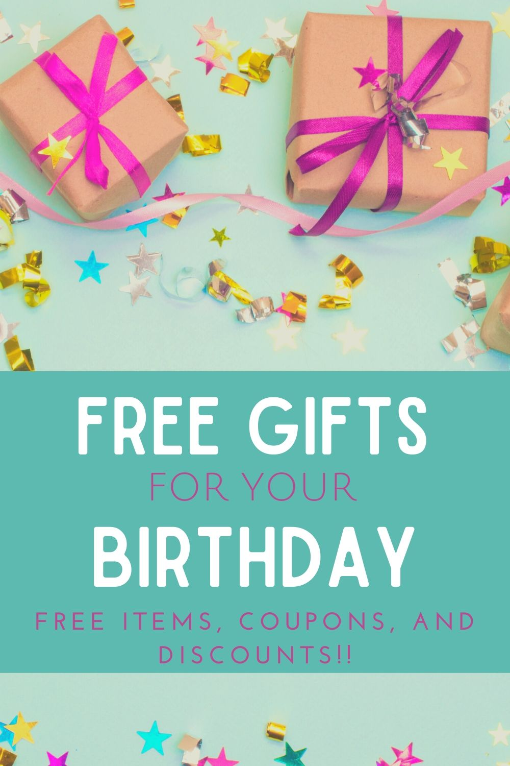 Free gifts on your birthday