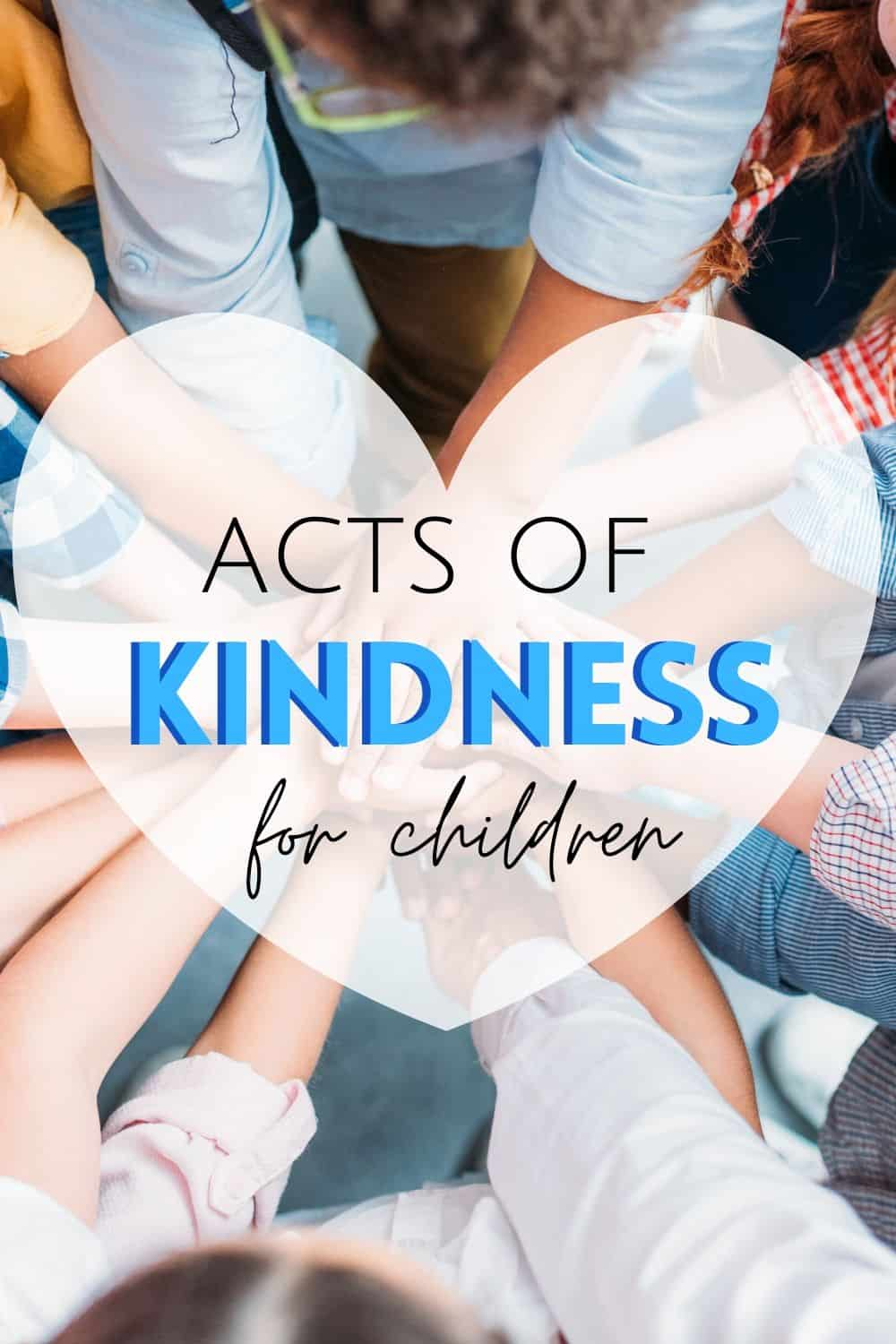 acts of kindness for children