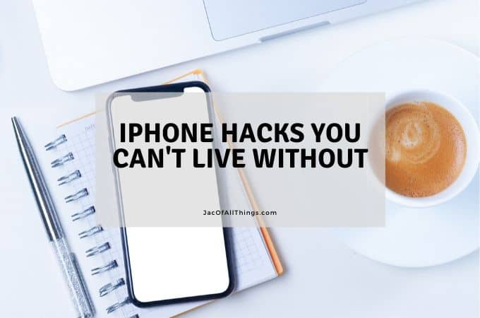 iPhone Hacks You Can't Live Without