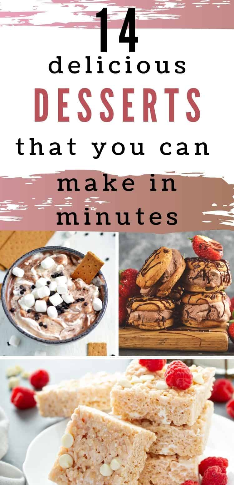 Whether you are scrambling trying to pull together a last-minute dessert for a get-together, or just have a sweet craving yourself, these easy dessert ideas are sure to be a hit. All of these sweet treats can be made in minutes!