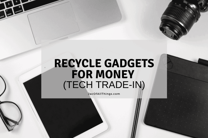 Recycle gadgets for money tech trade-in