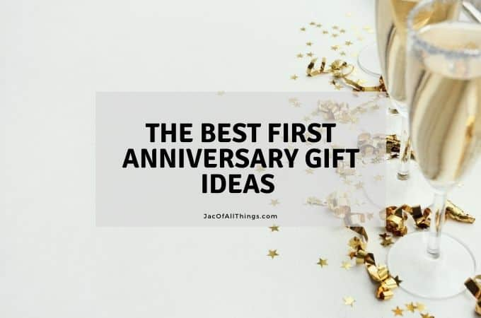 The Best First Anniversary Gift Ideas (Traditional and Modern)